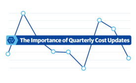 The Importance of Quarterly Cost Updates
