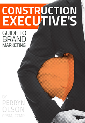 Construction Executive Guide to Brand Marketing