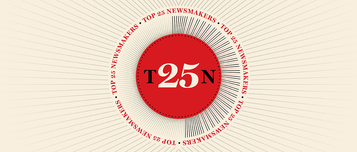 The Top 25 Newsmakers of 2020