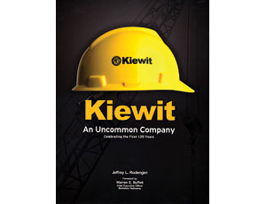 Kiewit: An Uncommon Company