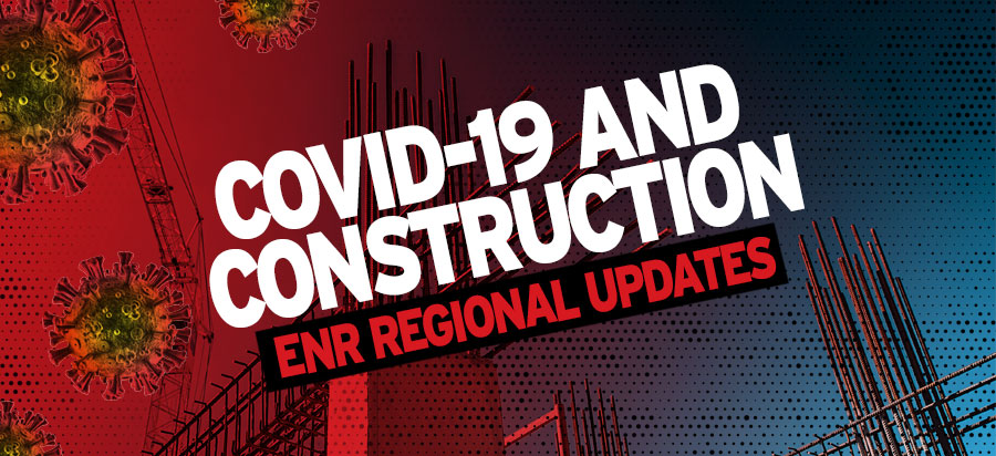 ENR COVID-19 and Construction Regional Updates