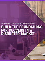 BUILD THE FOUNDATIONS FOR SUCCESS IN A DISRUPTED MARKET