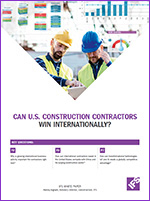 CAN U.S. CONSTRUCTION CONTRACTORS WIN INTERNATIONALLY?